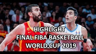 Argentina vs Spain - Highlights - Final FIBA Basketball World Cup 2019