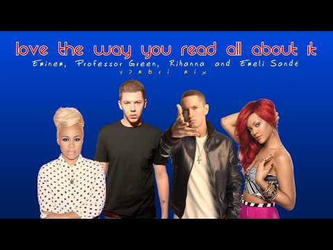 Eminem & Rihanna vs. Professor Green & Emeli Sandé - Love The Way You Read All About It