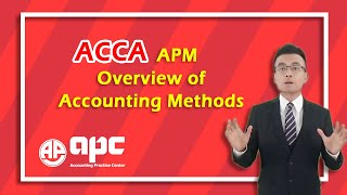 ACCA P5 advanced performance management overview of accounting method