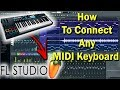 How To Connect Any MIDI Keyboard To FL Studio 12 MIDI Intrument Software Gaurav Bhosle mp3