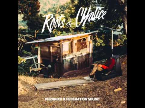 Chronixx • Roots & Chalice Remix