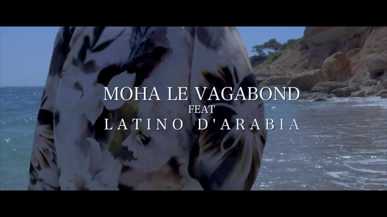 "MOHA LE VAGABOND Feat LATINO D'ARABIA - EVASION "" Teaser """