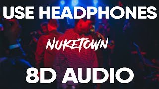 Ski Mask The Slump God – Nuketown (8D AUDIO)