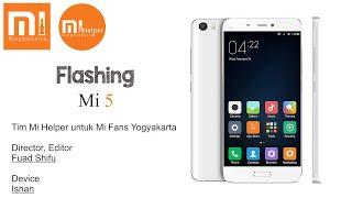 download lagu Flashing Mi 5 China Rom - Mi Helper Yogyakarta gratis