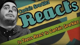 CaptainSparklez Reacts to Teens React to CaptainSparklez