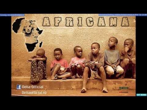 Sonerie telefon » Delia – Africana (Official Single)