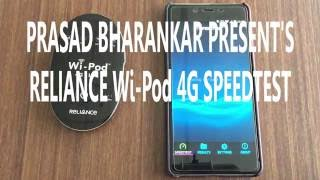RELIANCE 4G Wi-Pod SPEEDTEST (MUMBAI)