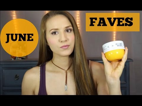 JUNE FAVES & DISAPPOINTMENTS - LANCER, ST. TROPEZ, BUM BUM CREAM & MORE