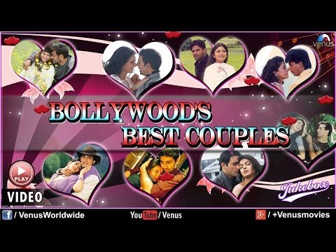 Bollywoods Best Couples |  Best Romantic Songs (Hindi) -  Video...