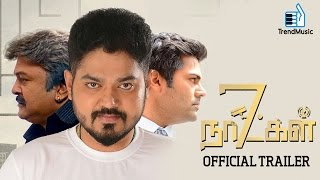 7 Naatkal - Official Trailer