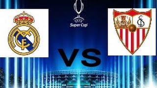 Real madrid vs sevilla UEFA SUPERCUP 2-0