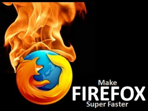How to make Mozilla Firefox Faster than ever 2014