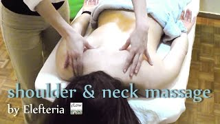 Thai Oil Massage - Shoulder & Neck / by Elefteria