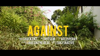 Ayesem ft. Afezi Perry - Against (Official Video)