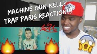Machine Gun Kelly Trap Paris ft Quavo Ty Dolla ign REACTION