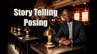 Story Telling Posing- How to Get the Pose you want by telling a Story- Commercial Photography Shoot