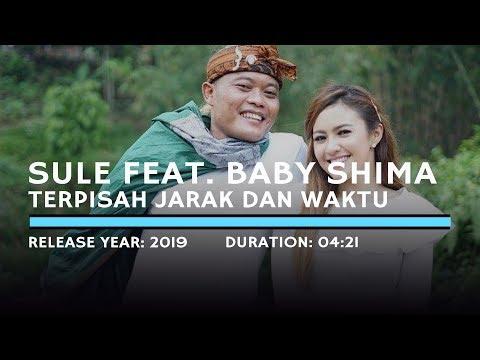 Sule Feat.  Baby Shima - Terpisah Jarak Dan Waktu (Lyric)