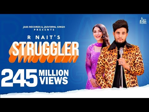 Download Lagu  Struggler | Full HD | R Nait | Laddi Gill | Tru Makers | New Punjabi Songs2019 | Jass Records Mp3 Free
