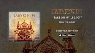 LABYRINTH - Take On My Legacy (audio)