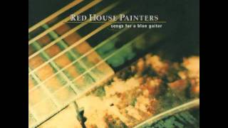 Watch Red House Painters Make Like Paper video