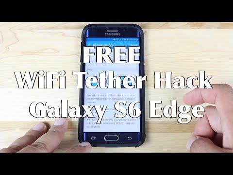 Galaxy S6 Edge Free Wifi Tether Hack!