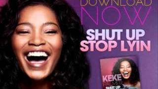 Watch Keke Palmer Shut Up Stop Lying video