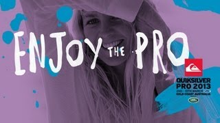 ENJOY THE GOLDY - Quiksilver Pro Gold Coast 2013