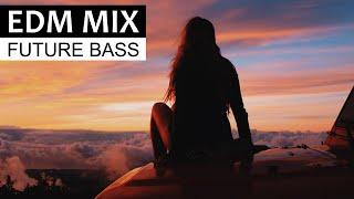 EDM MIX 2018 - Best of Future Bass & Dance Music