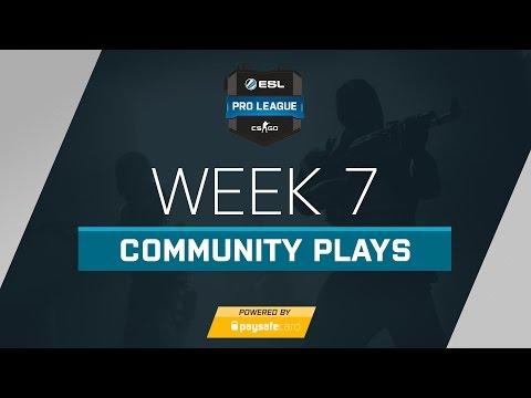 CS:GO - Weekly Community Plays - ESL Pro League Week 7