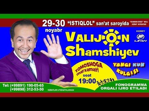 Valijon Shamshiyev - Yangi kun kulgusi nomli konsert dasturi 2016