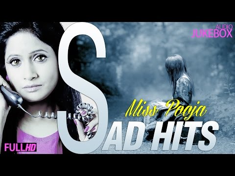 Miss Pooja Sad Hits | New Punjabi Songs 2015 | Latest Punjabi Songs 2015 video