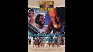 Ang Ebanghelyo ni Mateo - Buong pelikula  -  Matthew's Gospel Tagalog - HD