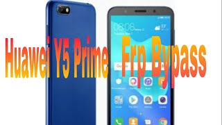 HUAWEI Y5 Prime 2018 DRA-LX2 FRP BYPASS Android Version 8.1.0 Oreo