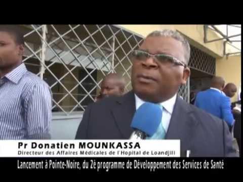PDSS II, LANCEMENT DU PROGRAMME DE DEVELOPPEMENT DES SERVICES DE SANTE A POINTE NOIRE