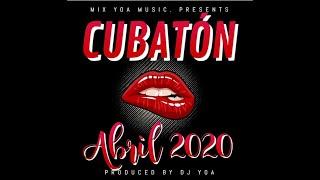 Download lagu ✔ CUBATON ABRIL 2020 ♪