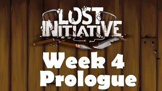 Lost Initiative | Week 4 Prologue | Ado