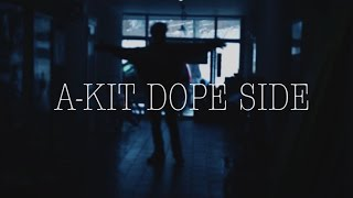 A-KIT DOPE SIDE - LUNV pro. creekMUZIK (Official Music Video)