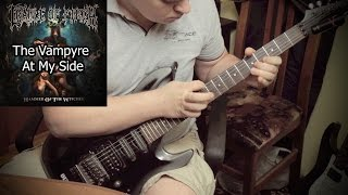 Cradle Of Filth - The Vampyre At My Side - Guitar Cover