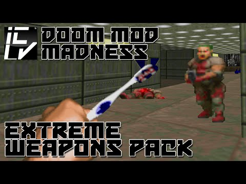 Extreme Weapons Pack - Doom Mod Madness