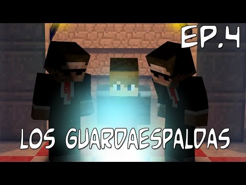 LOS GUARDAESPALDAS | LA BATALLA CAMPAL | EP.4
