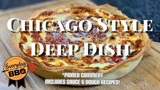 Chicago Style Deep Dish Pizza - How To Make Homemade Deep Dish Pizza - Best Pizza - Everyday BBQ