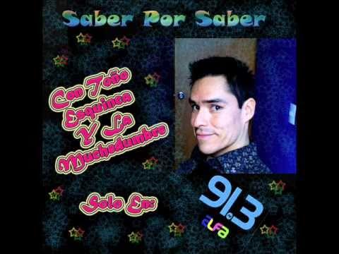 """Toño Esquinca y La Muchedumbre (Saber Por Saber) """"El 11.11"""""""
