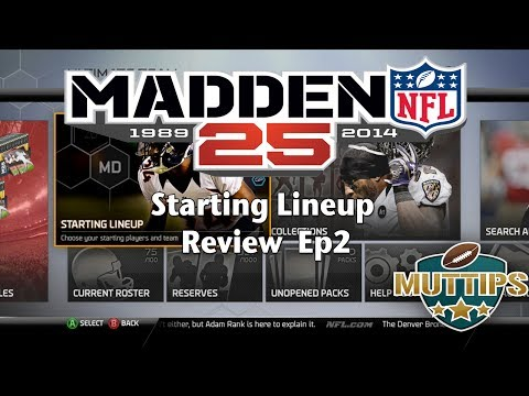 MUT Tips - Madden 25 Ultimate Team Starting Lineup Review Ep2   #MUT25