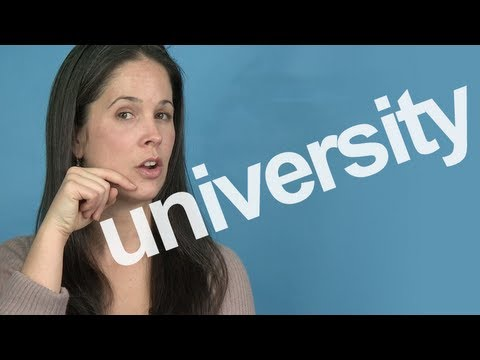 How to Pronounce UNIVERSITY — American English