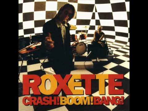 Roxette - I Love The Sound of Crashing Guitars