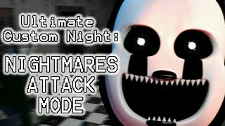 NIGHTMARE FOXY PLAYS: Ultimate Custom Night (Part 15) || NIGHTMARES ATTACK MODE COMPLETED!!!