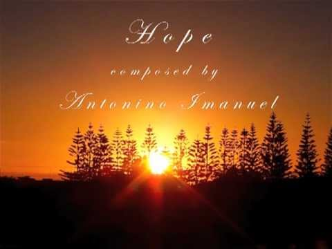 Romantic Piano & Orchestra Music (Antonino Imanuel – Hope)