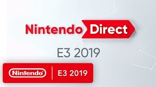 Nintendo Direct for E3 2019