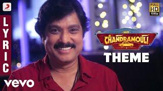 Mr. Chandramouli - Theme Lyric Video |Karthik, Gautham Karthik | Sam C.S.