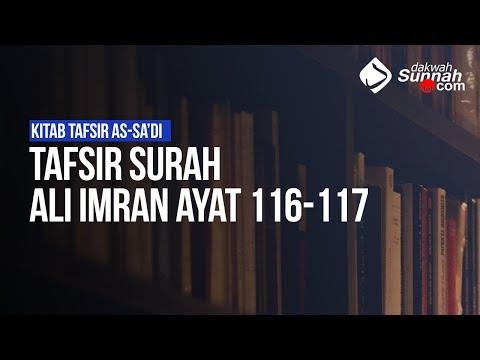 Tafsir Surah 'Ali Imran Ayat 116-117 - Ustadz Ahmad Zainuddin Al Banjary